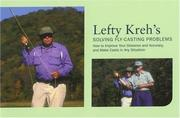 Cover of: Lefty Kreh's Solving Fly-Casting Problems, 2nd