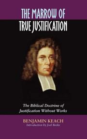 Cover of: The marrow of true justification