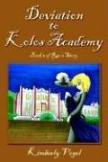 Cover of: Deviation to Kolos Academy