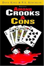 Cover of: AMONG CROOKS & CONS | Dave King & Kinchloe, P. A. King