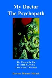 Cover of: My Doctor the Psychopath | Darlene Bloome Mishek