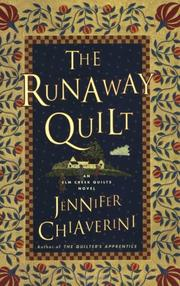Cover of: The Runaway Quilt | Jennifer Chiaverini