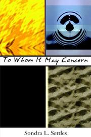 Cover of: To Whom It May Concern | Sondra L. Settles