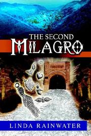 Cover of: THE SECOND MILAGRO | Linda Rainwater