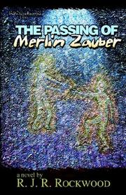 Cover of: The Passing Of Merlin Zauber