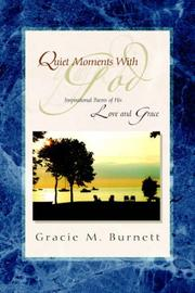 Cover of: Quiet Moments With God | Gracie M. Burnett