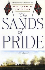 Cover of: The Sands of Pride | William R. Trotter