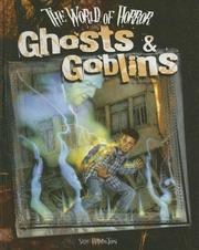 Cover of: Ghosts & Goblins (World of Horror) | Sue Hamilton
