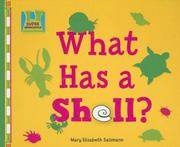 Cover of: What Has a Shell? (Creature Features) | Mary Elizabeth Salzmann
