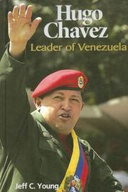 Cover of: Hugo Chavez: Leader of Venezuela (World Leaders)
