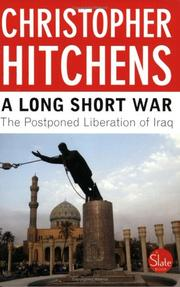 Cover of: A Long Short War: The Postponed Liberation of Iraq