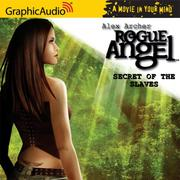 Cover of: Rogue Angel # 8 - Secret of the Slaves (Rogue Angel)