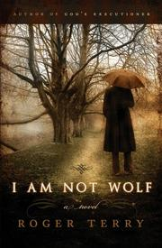 Cover of: I Am Not Wolf