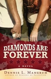Cover of: Diamonds are Forever | Dennis L. Mangrum