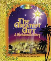 Cover of: The Greatest Gift | Patricia Wilson