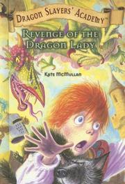 Cover of: Revenge of the Dragon Lady (Dragon Slayers' Academy)