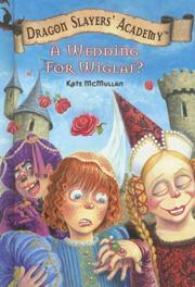 Cover of: A Wedding for Wiglaf? (Dragon Slayers' Academy)