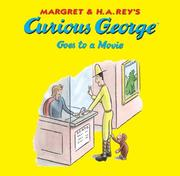 Cover of: Curious George Goes to a Movie (Curious George) | Margret Rey
