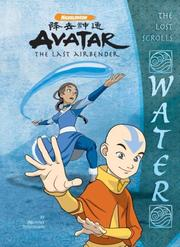 Cover of: The Lost Scrolls: Water (Avatar: The Last Airbender)