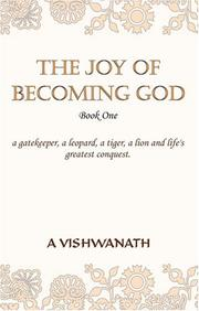 Cover of: The Joy of Becoming God - Book One