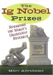 Cover of: The Ig Nobel Prizes | Marc Abrahams