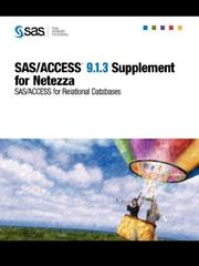 Cover of: SAS/ACCESS(R) 9.1.3 Supplement for Netezza (SAS/ACCESS for Relational Databases)