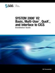 Cover of: SYSTEM 2000(R) V2 Basic, Multi-User(TM), QueX(TM), and Interface to CICS