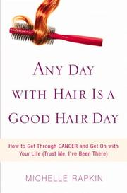 Cover of: Any Day with Hair Is a Good Hair Day | Michelle Rapkin