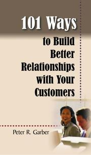 Cover of: 101 Ways to Build Customer Relationships