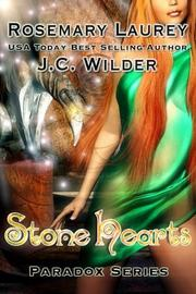 Cover of: Stone Heart (Paradox) by Rosemary Laurey, J C Wilder