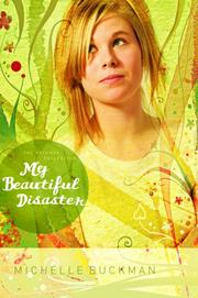 Cover of: My Beautiful Disaster (The Pathway Collection #2) | Michelle Buckman
