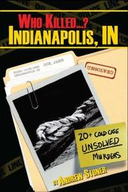 Cover of: Who Killed...?  Indianapolis, IN (Who Killed...?) | Andrew E. Stoner