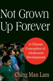 Cover of: Not Grown Up Forever | Ching Man Lam