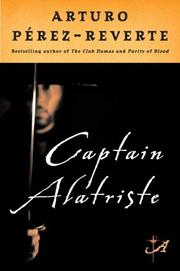 Cover of: Captain Alatriste | Arturo PГ©rez-Reverte