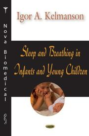 Cover of: Sleep And Breathing in Infants And Young Children | Igor A. Kelmanson
