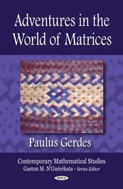 Cover of: Adventures in the World of Matrices