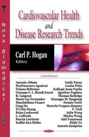 Cover of: Cardiovascular Health and Disease Research Trends | Carl P. Hogan
