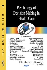 Cover of: Psychology of Decision Making in Health Care | Elizabeth P. Blakely