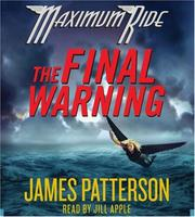 Cover of: The Final Warning | James Patterson