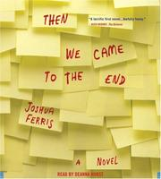 Cover of: Then We Came to the End | Joshua Ferris