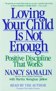 Cover of: Loving Your Child is Not Enough | Nancy Samalin