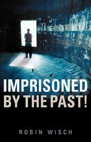 Cover of: Imprisoned By The Past!
