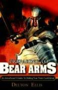 Cover of: Preparing to Bear Arms | Delton Ellis