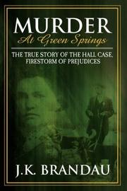 Cover of: Murder at Green Springs | James K Brandau