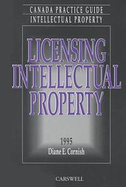 Cover of: Licensing intellectual property, 1995 | Diane E. Cornish