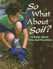Cover of: So What About Soil? | Rachel Chappell