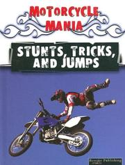 Cover of: Stunts, Tricks, and Jumps (Motorcycle Mania) | David Armentrout