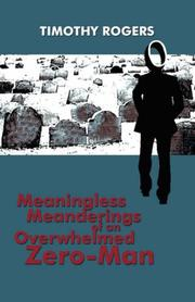 Cover of: Meaningless Meanderings of an Overwhelmed Zero-Man