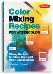 Cover of: Color Mixing Recipes for Watercolor