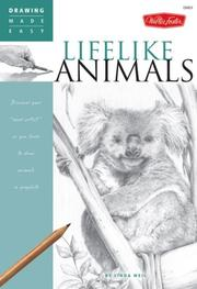 Cover of: Drawing Made Easy: Lifelike Animals | Linda Weil
